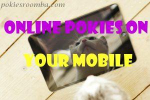 Pokies Online on Mobile