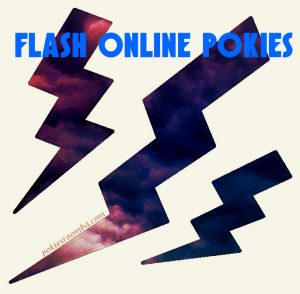 Online Pokies for Flash Software